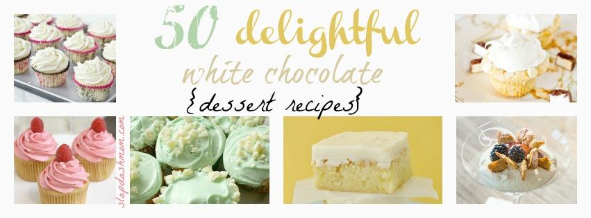 white chocolate dessert recipes