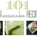 101 Cheesecake Recipes