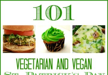 Vegetarian and Vegan St Patrick's Day Recipes