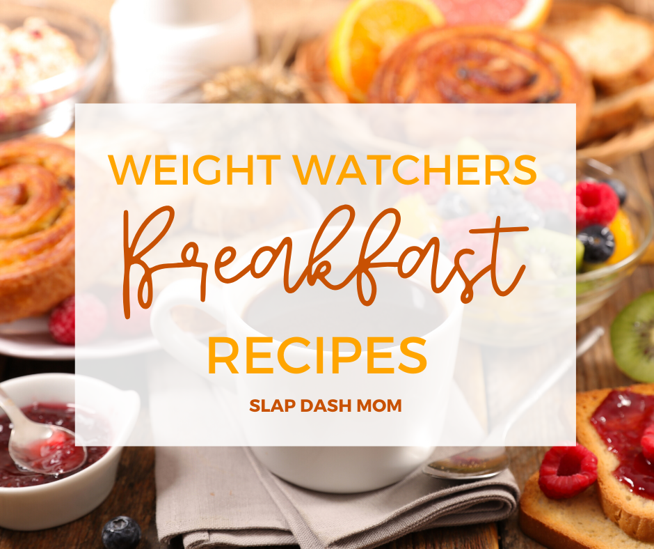 WEIGHT WATCHERS BREAKFASTS WITH TEXT OVERLAY