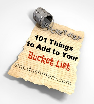 Things to Add to Your Bucket List