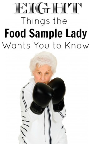 Eight Things the Food Sample Lady Wants You to Know
