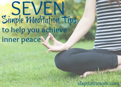7 Simple Meditation Tips to Help You Achieve Inner Peace