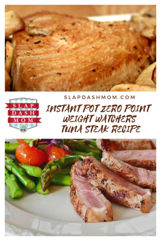 Instant Pot Tuna Steak - ZERO WW Points