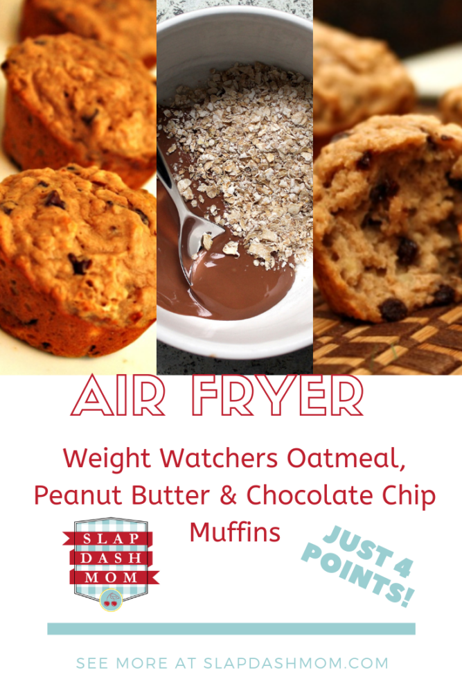 Air Fryer WW Oatmeal, Peanut Butter & Chocolate Chip Muffins - 4 Points!