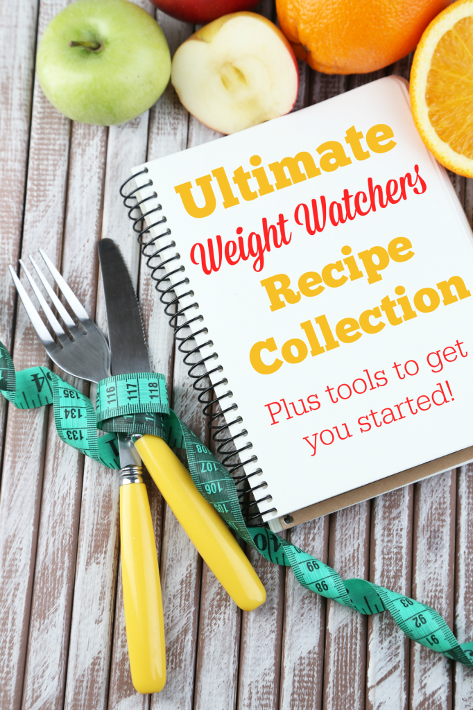 Ultimate Weight Watchers Recipes Collection (Plus Tools to Get You Started and Keep You on Track!)