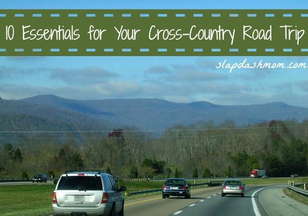 10 Essentials for Your Cross Country Road Trip