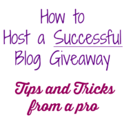 How to Host a Successful Blog Giveaway