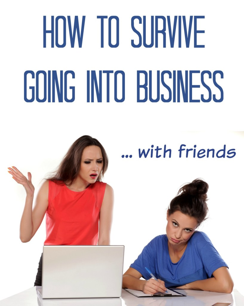How to Survive Going into Business With Friends