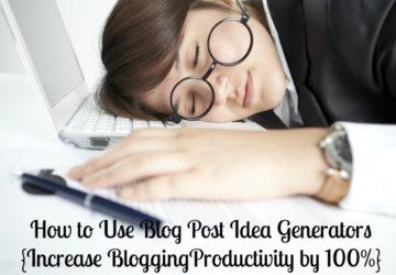 Blog Post Idea Generators