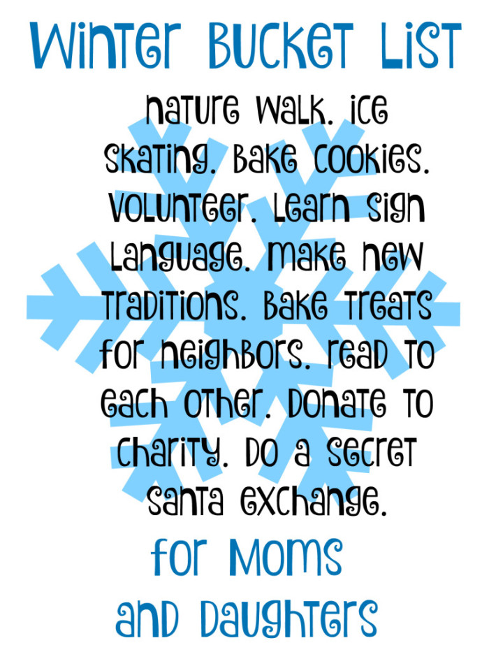 Mother Daughter Winter Bucket List