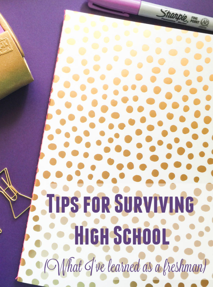 Tips for Surviving High School - What I've learned so far (as a freshman).
