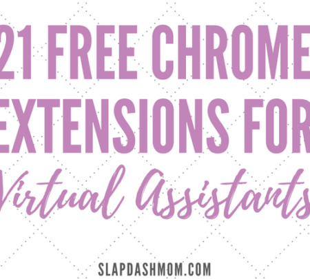 Top 21 Free Chrome Extensions for Virtual Assistants   Slap