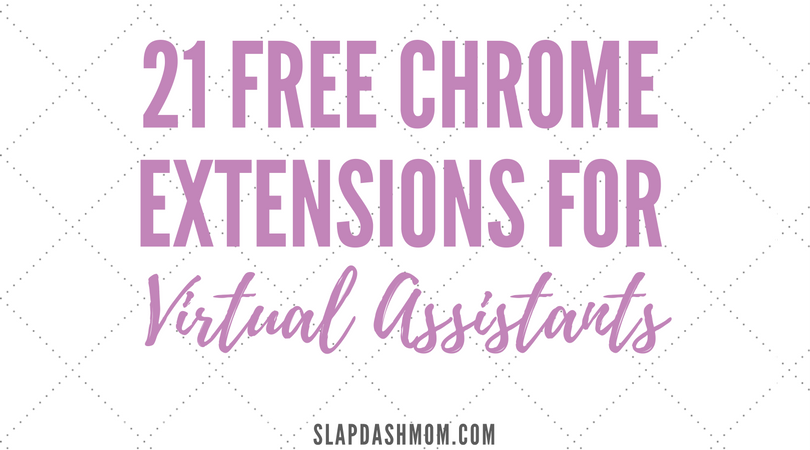 chrome extensions for virtual assistants