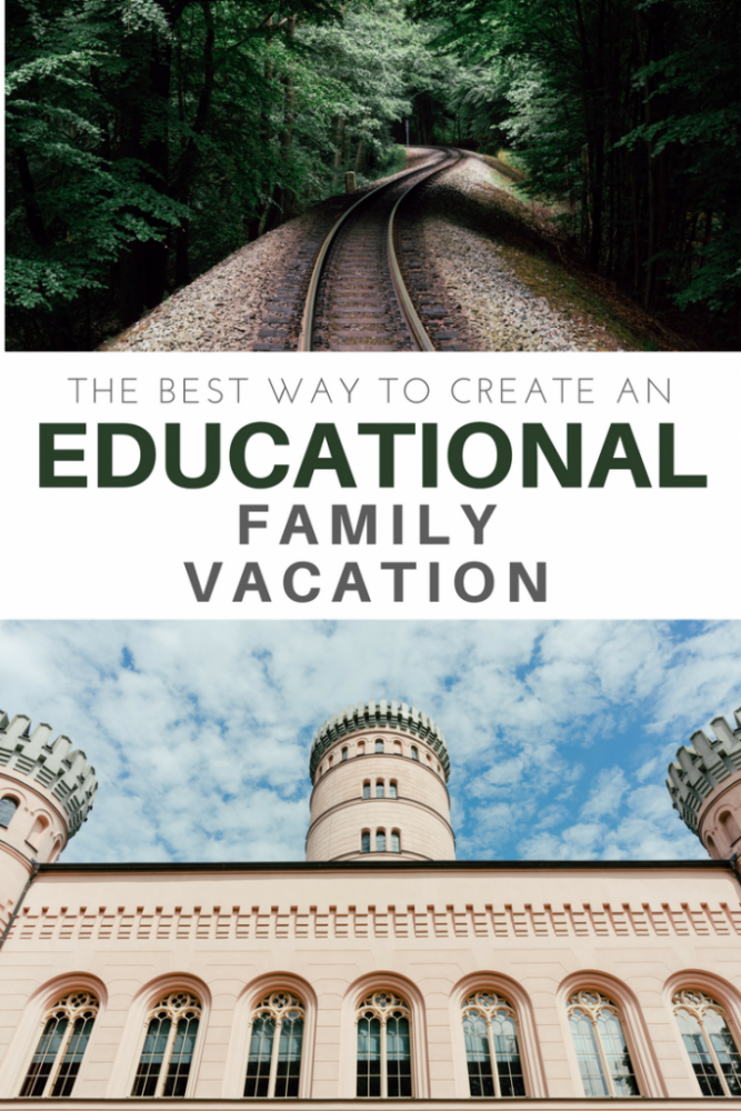 How to Plan an Educational Vacation