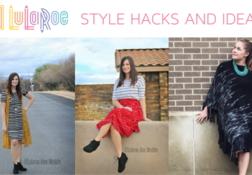 LuLaRoe Style Hacks and Ideas