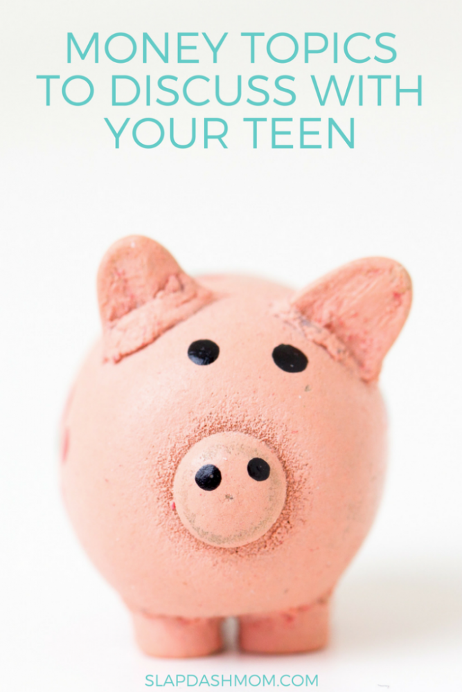 5 Money Topics to Discuss With Your Teen