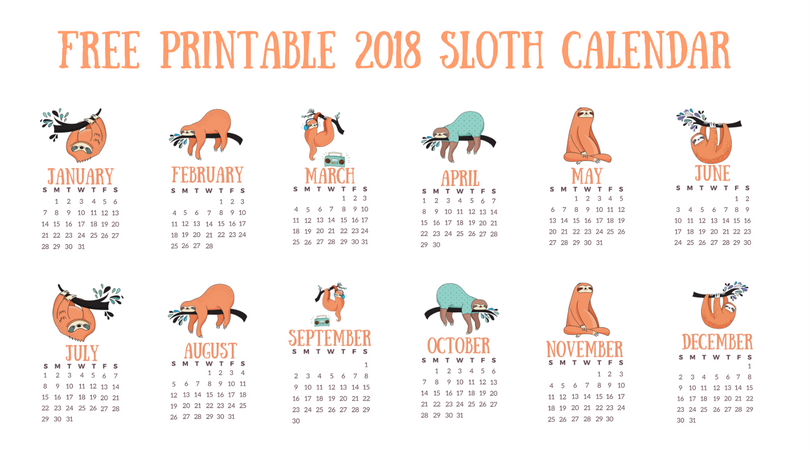 Free Printable 2018 Calendar: Lazy Sloths!
