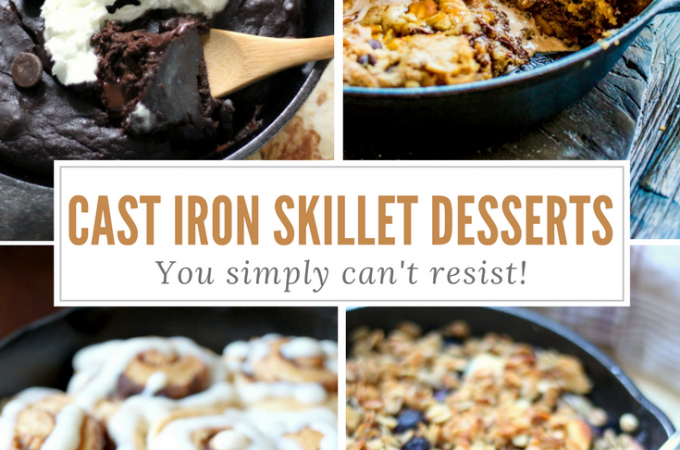 12 Cast Iron Skillet Desserts You Can't Resist