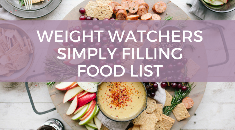 WEIGHT WATCHERS SIMPLY FILLING FOOD LIST