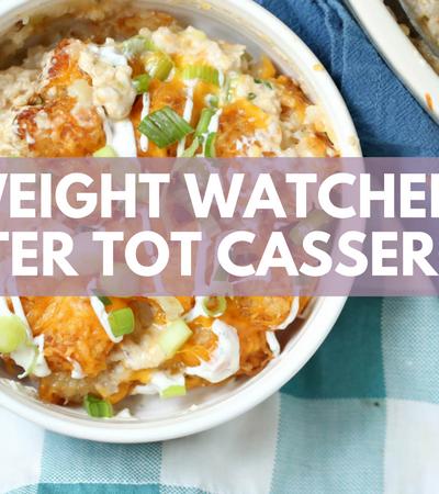 Weight Watchers Tater Tot Casserole