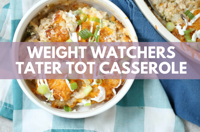 Weight Watchers Tater Tot Casserole – 10 SmartPoints FREESTYLE