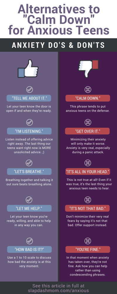 "9 Alternatives to Saying ""Calm Down"" to Your Anxious Teen"