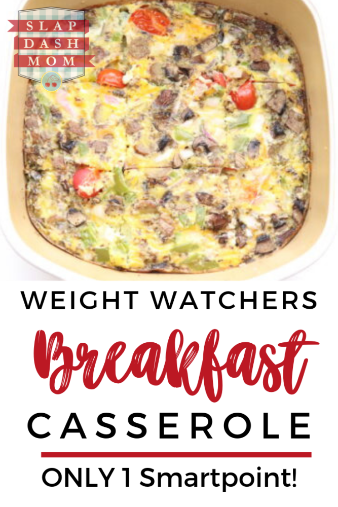 Weight Watchers Friendly Breakfast Casserole 1 Sp Freestyle Slap Dash Mom