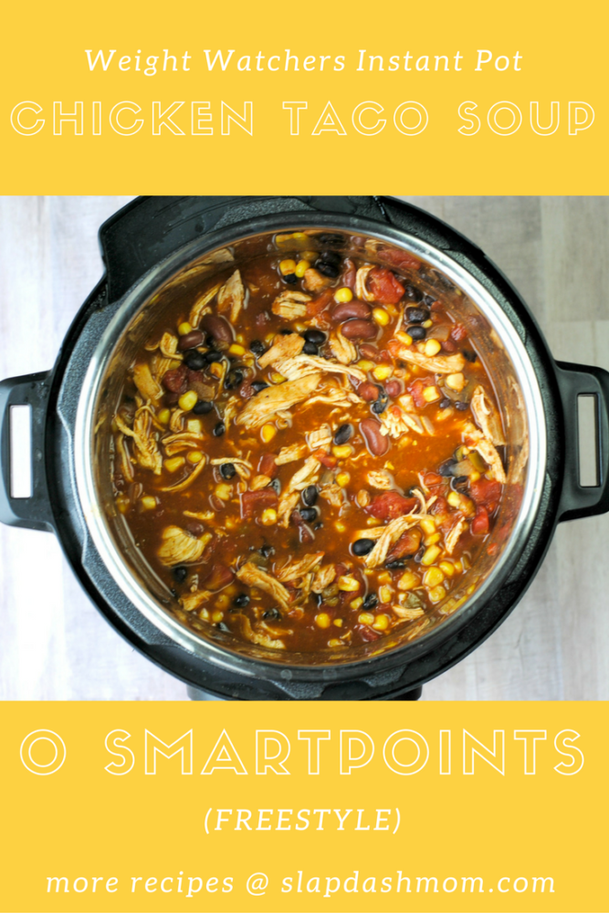 Instant Pot Chicken taco soup with text overlay
