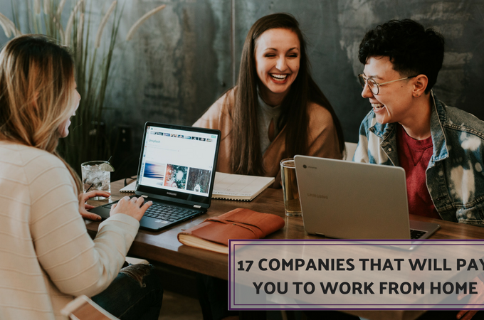 17 Companies That Will Pay You to Work from Home