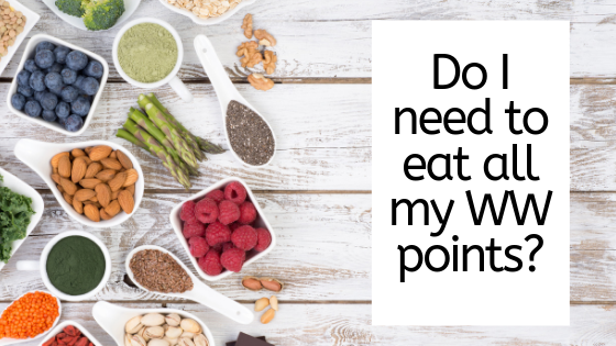 Do I need to eat all my Weight Watchers Points?