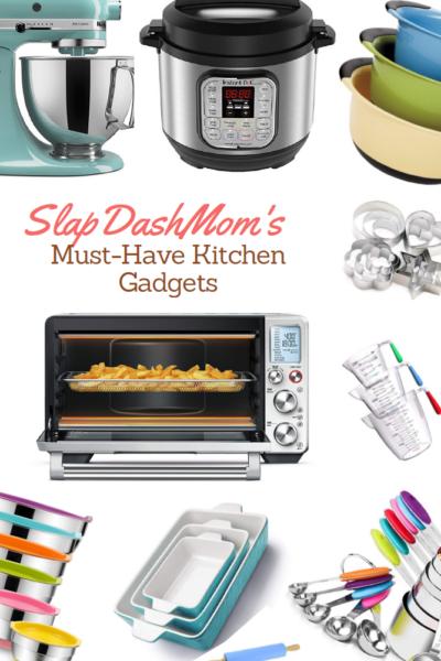 SlapDashMom MUST-HAVE Kitchen Gadgets List