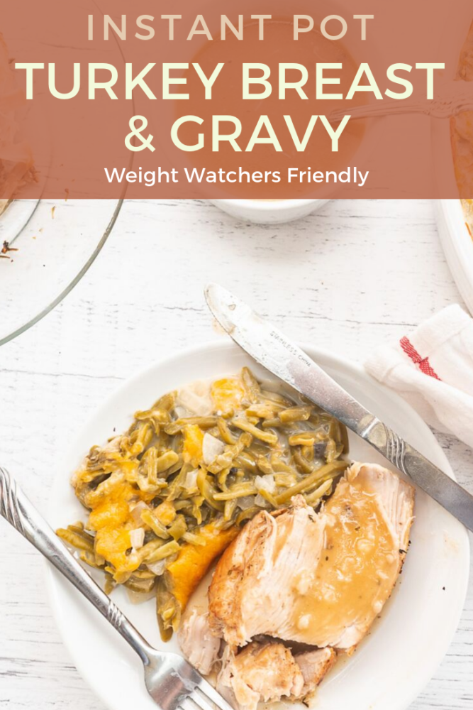 Instant Pot Turkey Breast and Gravy is such a delicious and hearty meal, perfect for Thanksgiving! Weight Watchers friendly and ready in less than an hour! #ww #weightwatchers #InstantPotrecipes #thanksgiving #fallrecipes #holidayrecipes