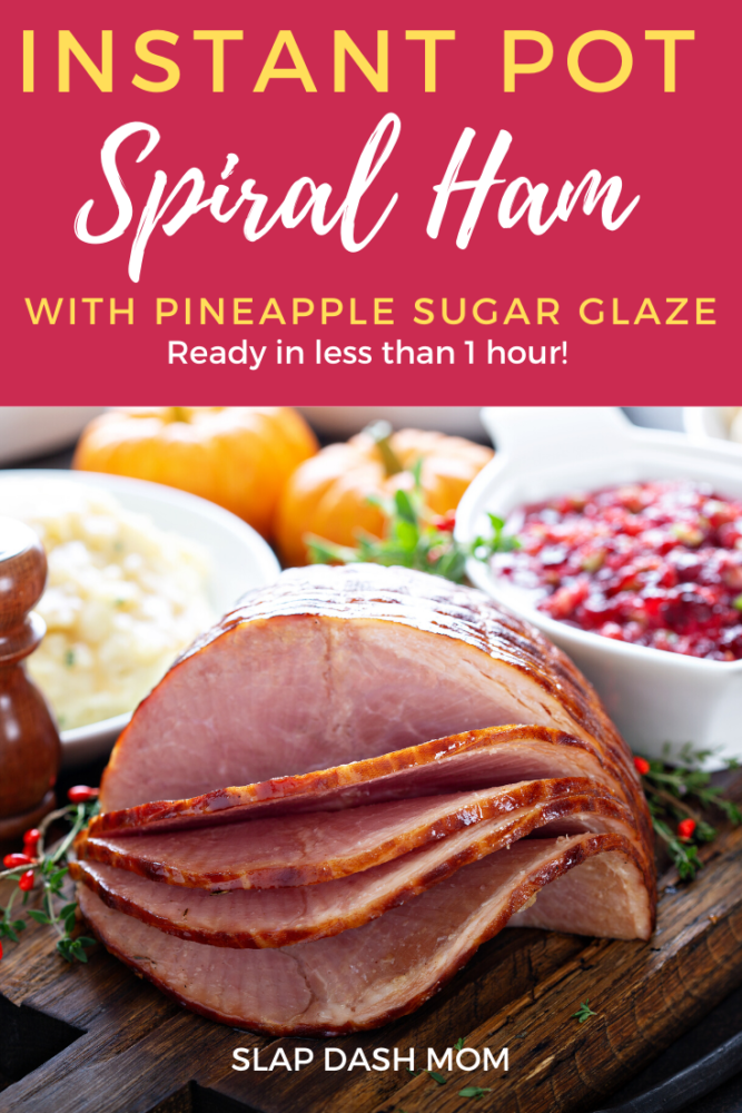 Holiday cooking just got easier with Instant Pot Ham! Make a spiral, bone in ham with a homemade glaze in less than 1 hour! The pineapple sugar glaze will melt in your mouth and both are Weight Watcher Friendly! #instantpot #instantpotrecipes #ham #holidays #spiralham