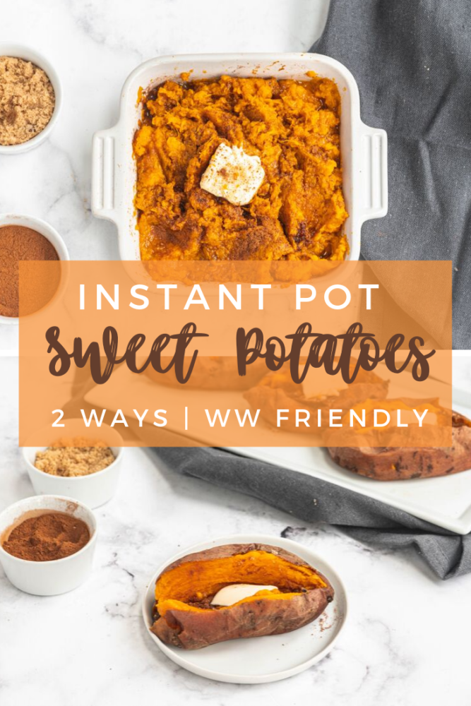 "Did you know you can make mashed or ""baked"" sweet potatoes in the Instant Pot? Instant Pot Sweet Potatoes are the EASIEST side dish you will ever make! Perfect for Thanksgiving and Christmas, WW friendly! #weightwatchers #instantpotrecipes #sweetpotatoes #Thanksgiving"