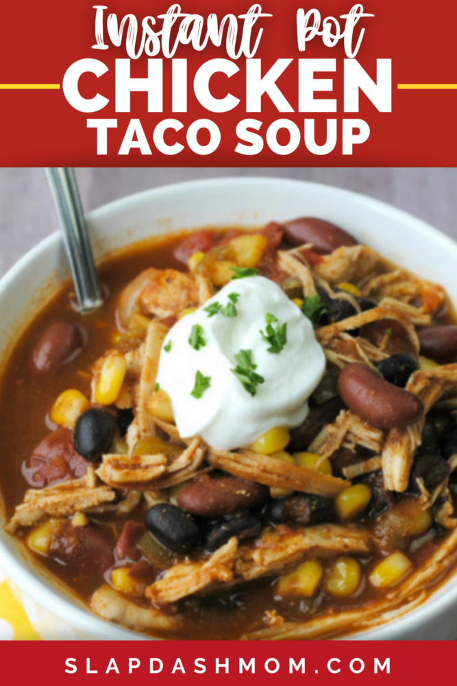 bowl of chicken taco soup made in the instant pot topped with sour cream