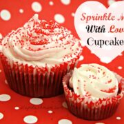 Sprinkle Me With Love Cupcake Recipe