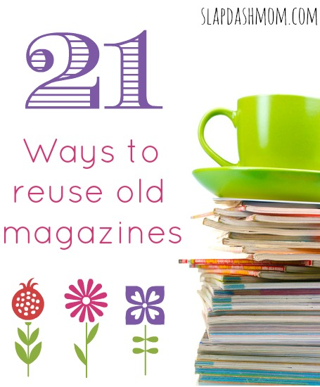 21 ways to reuse magazines for How to recycle old magazines